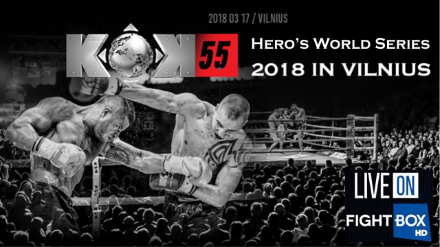 FightBox's KOK Hero's World Series - LIVE from Vilnius, Lithuania 17.03.2018