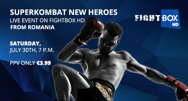 Superkombat NEW HEROES - LIVE on FightBox HD on Saturday July 30th at 7:00pm CET