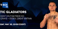 Celtic Gladiator 12 - LIVE on FightBox HD Saturday May 20th at 10:00 pm CEST from Greys-Essex, UK
