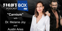 FBP 155: Dr. Melanie Joy and Austin Aries