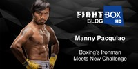 Manny Pacquiao: Boxing's Iron Man Meets Next Challenge