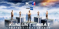 Kunlun Combat Professional League - August 17th and 18th 2019